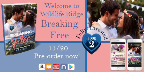 Graphic shows paperback copy of Breaking Free, iPhone with cover of Coming home, iPhone with cover of Breaking Free, couple from book cover, and the text: Welcome to Wildlife Ridge, Breaking Free, Releases 11/20/20, A small town contemporary romance trilogy and pre-order now.