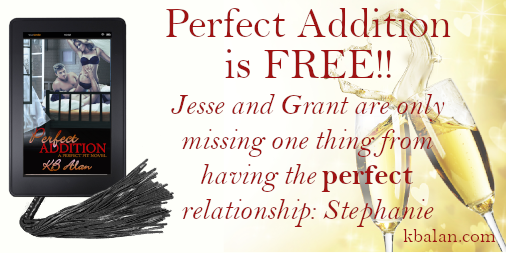 Two champagne glasses with liquid splashing out to form a heart. Tablet with Perfect Addition cover, sitting on a flogger. Text reads Jesse and Grant are missing one thing from having the perfect relationship: Stephanie