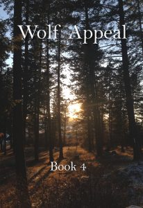 Coming Soon cover for Wolf Appeal 4, as yet untitled; Cover is of woods during sunset